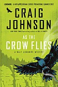 As the Crow Flies (Walt Longmire Mysteries) Cover