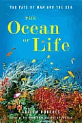 The Ocean of Life: The Fate of Man and the Sea Cover