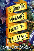 Thinking Womans Guide to Real Magic