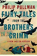 Fairy Tales from the Brothers Grimm: A New English Version Cover