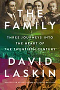 Family Three Journeys Into the Heart of the Twentieth Century