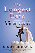 Longest Date Life as a Wife