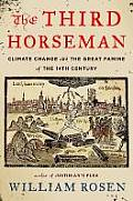 Third Horseman Climate Change & the Great Famine of the 14th Century