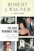 You Must Remember This Life & Style in Hollywoods Golden Age