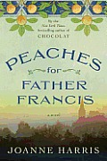 Peaches for Father Francis A Novel