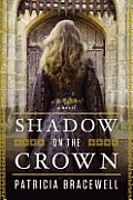 Shadow on the Crown A Novel