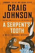 Serpents Tooth A Walt Longmire Mystery