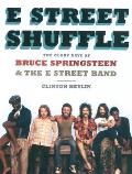 E Street Shuffle: The Glory Days of Bruce Springsteen & the E Street Band Cover