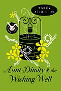 Aunt Dimity & the Wishing Well