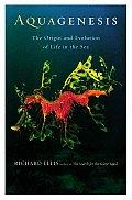 Aquagenesis The Origin & Evolution Of