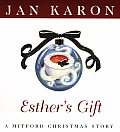 Esther's Gift: A Mitford Christmas Story (Christmas in Mitford Gift) Cover