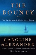 The Bounty: The True Story of the Mutiny on the Bounty Cover
