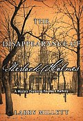 Disappearance Of Sherlock Holmes A Mys