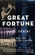 Great Fortune The Epic Of Rockefeller Center