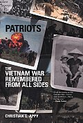 Patriots The Vietnam War Remembered From All Sides
