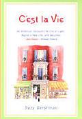 Cest La Vie An American Conquers The C