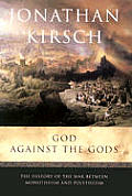 God Against The Gods The History Of The