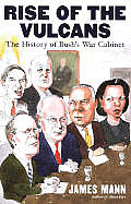 Rise Of The Vulcans The History Of Bush