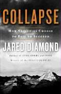 Collapse: How Societies Choose to Fail or Succeed Cover