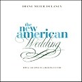 New American Wedding Ritual & Style In a Changing Culture