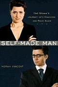 Self-Made Man: One Woman's Journey Into Manhood and Back Again Cover