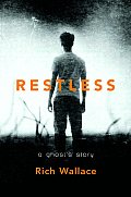 Restless A Ghost Story