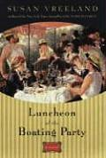 Luncheon of the Boating Party: A Novel Cover