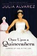 Once Upon a Quinceanera Coming of Age in the USA