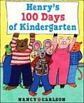 Henrys 100 Days Of Kindergarten