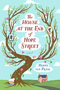 House at the End of Hope Street A Novel