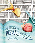 Story of Fish & Snail