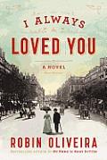 I Always Loved You A Story of Mary Cassatt & Edgar Degas