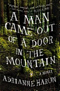 A Man Came Out of a Door in the Mountain Cover