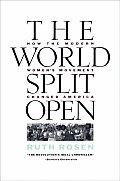 World Split Open How The Modern Womens
