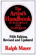 Artists Handbook of Materials & Techniques Fifth Edition Revised & Updated