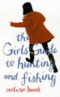 Girls Guide To Hunting & Fishing
