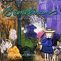 Bemelmans: The Life and Art of Madeline's Creator (Madeline)