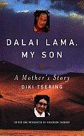 Dalai Lama My Son A Mothers Story