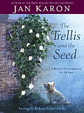 Trellis & The Seed a Book of Encouragement for All Ages