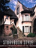 Storybook Style: America's Whimsical Homes of the Twenties Cover