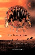 Lakota Way Stories & Lessons For Living