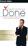 Getting Things Done: The Art of Stress-Free Productivity Cover