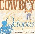 Cowboy & Octopus