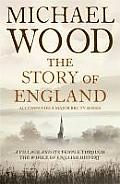 Story of England A Village & Its People through the Whole of English History