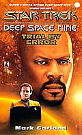 Star Trek Deep Space Nine #21: Trial By Error by Mark Garland