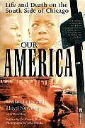 Our America Life and Death on the South Side of Chicago Cover
