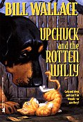 Upchuck & The Rotten Willy