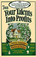 Turn Your Talents Into Profits