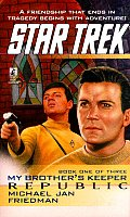 Star Trek #85: My Brother's Keeper: Book 1: Republic