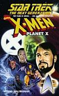X-Men Planet X (Star Trek Next Generation)